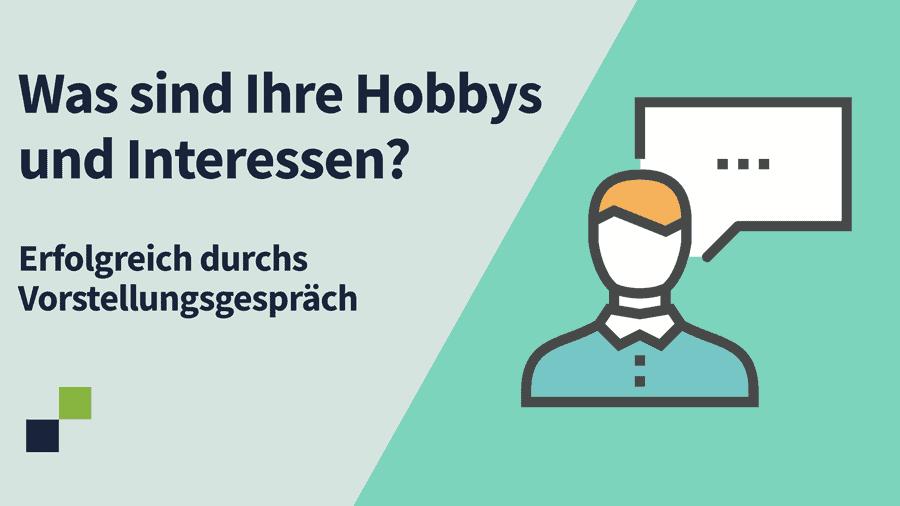 Was sind Ihre Hobbys und Interessen?